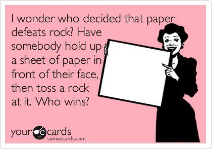 Rock vs. PaperValidation Point, Questions I, Paper Beats, So True, Lmfao I, Beats Rocks, Bahahaha Tru, Rocks Paper, True Stories