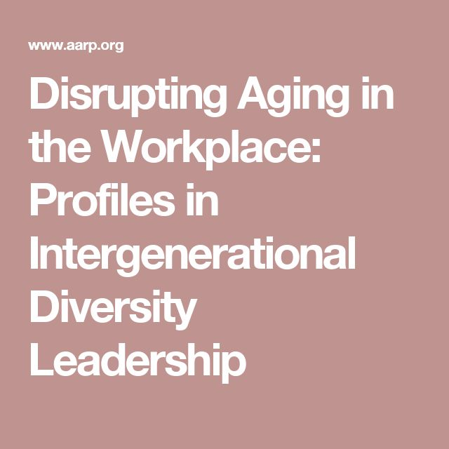 intergenerational diversity in the workplace managing Another aspect of workplace diversity that almost every organization has, but remains largely overlooked by most organizations today, is generational diversityfour different generations participate in the american labor force today - the silent generation (roughly ages 59 and older), the baby boomers (ages 41 to 58), generation x (ages 24 to 40), and generation y (age 23 and younger.