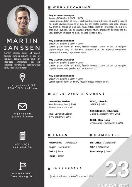 Nieuw CV sjabloon. Opvallende vormgeving met een zakelijke uitstraling. Zelf te bewerken in MS Office http://deleydsche.nl/product/cv-sjabloon-23