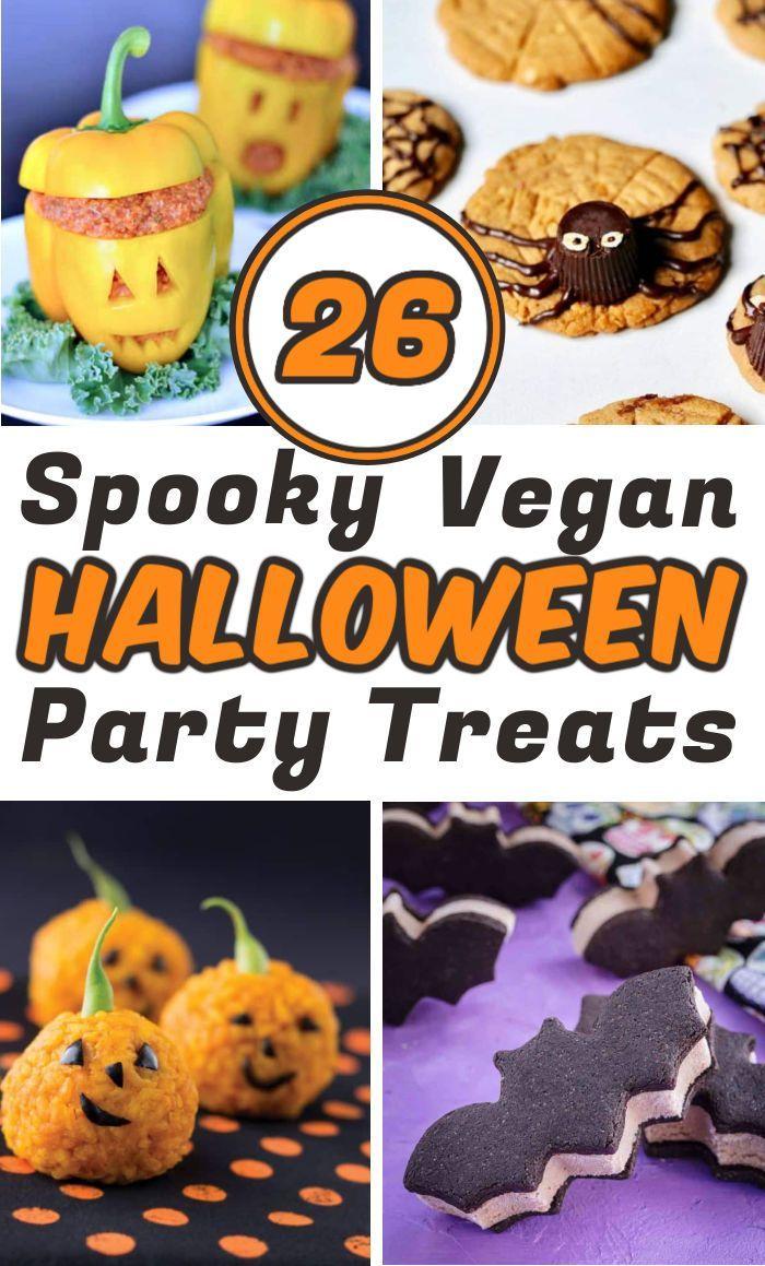 26 Vegan Halloween Recipes For The Spookiest Party Ever In 2020 Vegan Halloween Food Vegan Halloween Vegan Halloween Treat