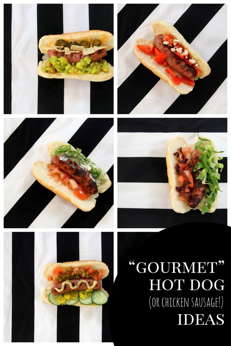 gourmet hot dog ideas- a whole lineup of fabulous ways to customize your hot dog (or chicken sausage)