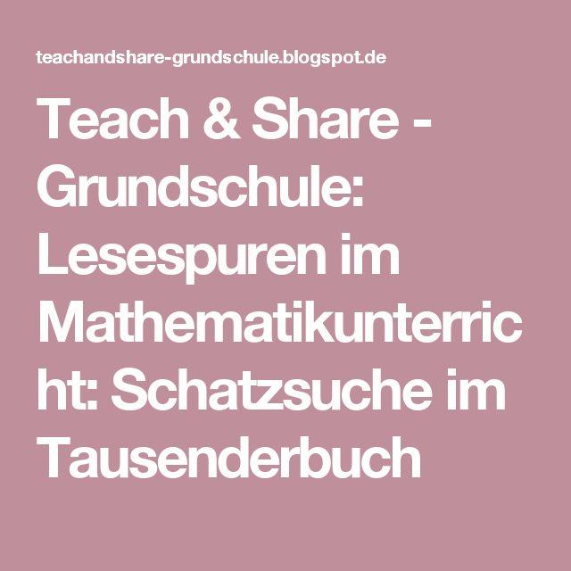 Teach & Share - Grundschule: Lesespuren im Mathematikunterricht: Schatzsuche im Tausenderbuch