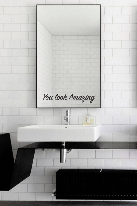 You Look Amazing Mirror Decal You Look Amazing Mirror Sticker You Look Amazing Wall Vinyl Decal Mirror Decal Mirror Stickers Vinyl Wall Decals
