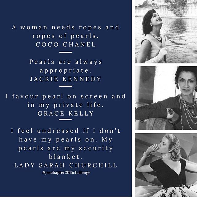 #pearlseries  A woman needs ropes and ropes of pearls. COCO CHANEL Pearls are always appropriate. JACKIE KENNEDY I favour pearl on screen and in my private life. GRACE KELLY I feel undressed if I don't have my pearls on. My pearls are my security blanket. LADY SARAH CHURCHILL  #pearl #pearls #jewellery #jeweller #ring #engagementring #weddingring #bracelet #bangle #necklace #pendant #chain #earrings #quote #jewelleryquote #jewelleryquotes #cocochanel #jackiekennedy #gracekelly
