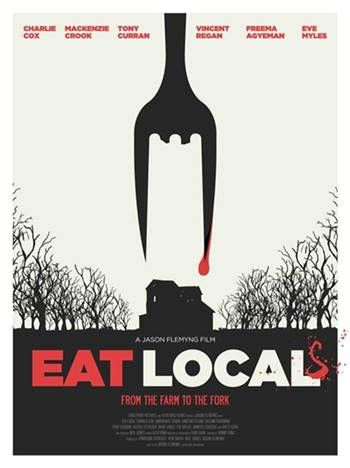 Movie : Eat Local Language : English Genre :Action, Comedy, Horror Director: Jason Flemyng Writer : Danny King Stars : Mackenzie Crook, Freema Agyeman, Charlie Cox Release : 6 April 2017