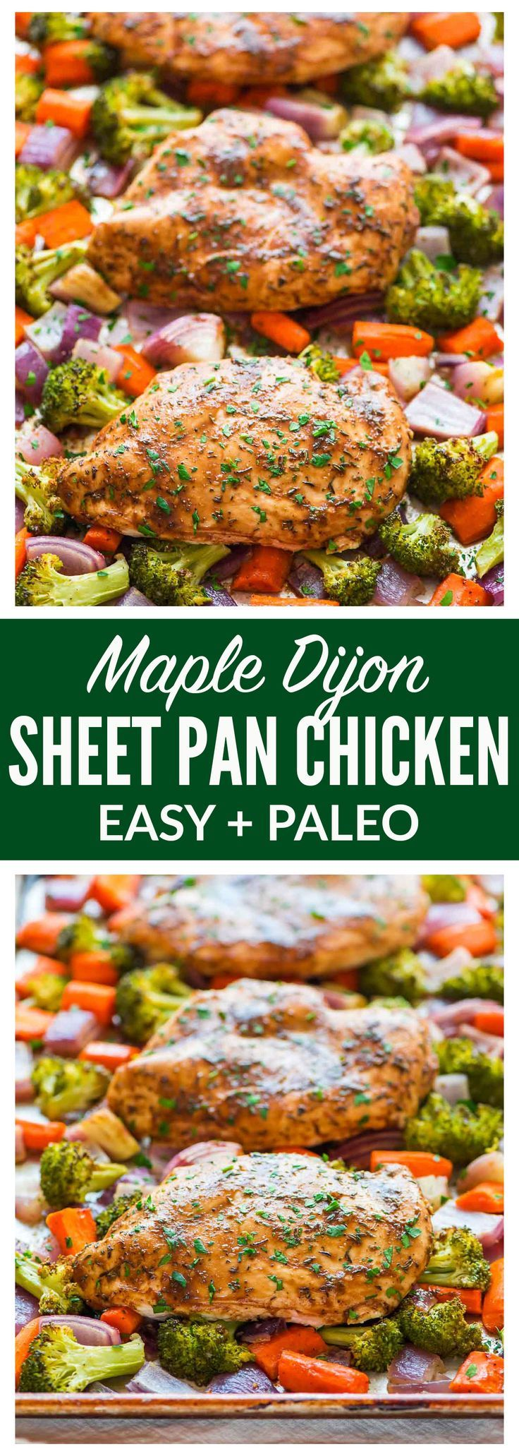 Maple Dijon Chicken and Vegetables. An easy, healthy dinner recipe that bakes on a single sheet pan for easy clean up! The chicken is juicy and tender and the maple Dijon glaze is absolutely delicious. {Gluten Free, Paleo, and Whole 30 friendly} Recipe at wellplated.com   @wellplated