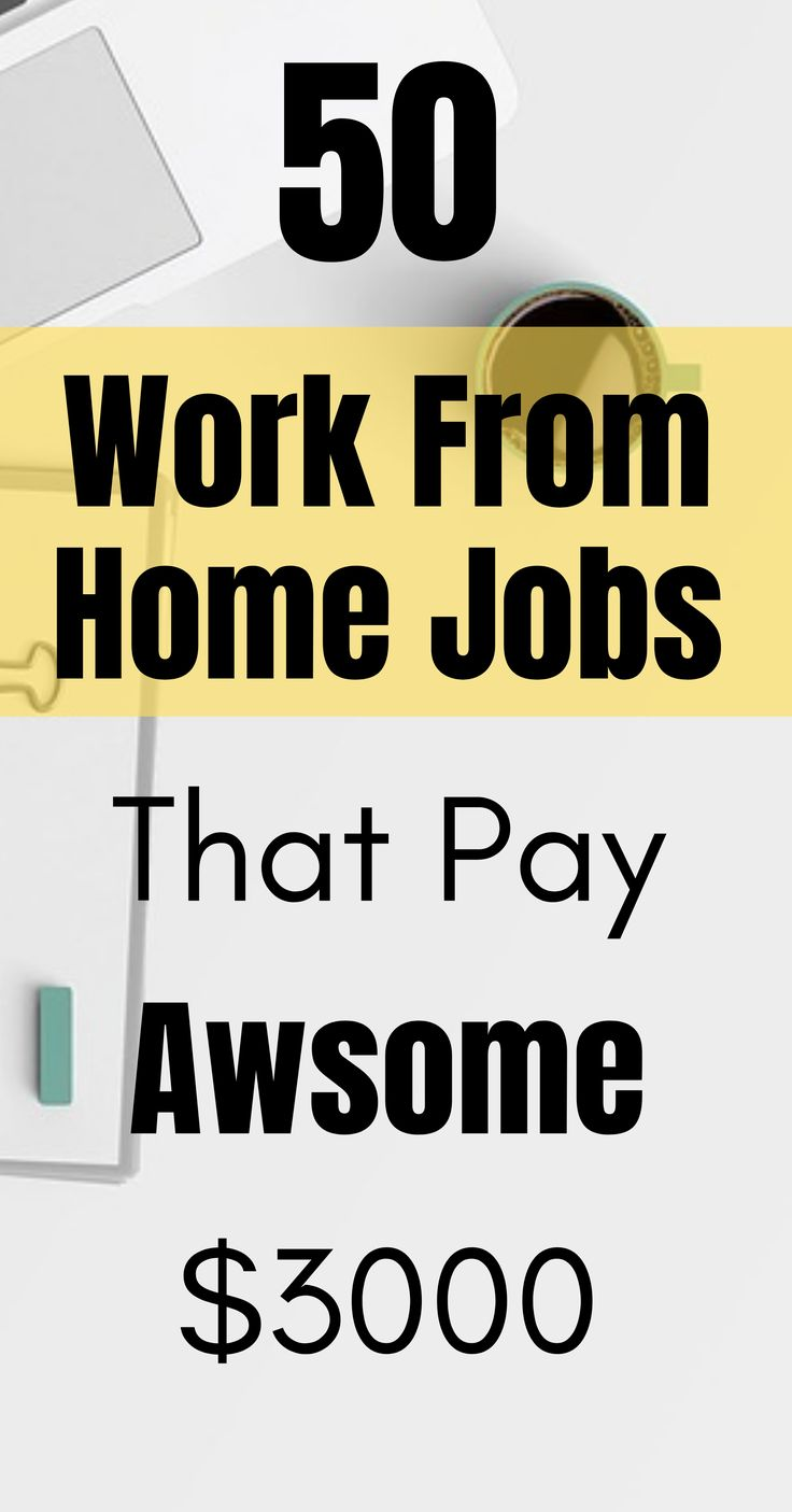 50 Work From Home Jobs to Make Money Fast