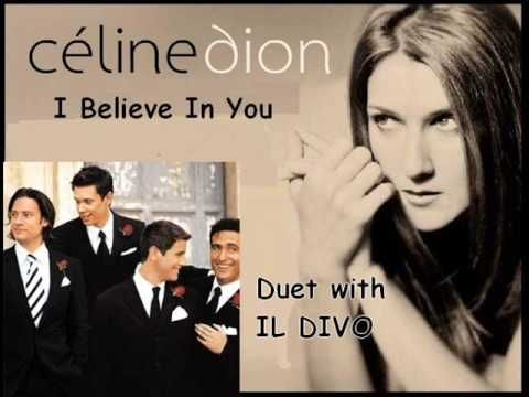 Il divo celine dion i believe in you la m sica es algo hermoso pinterest celine - Il divo songs ...