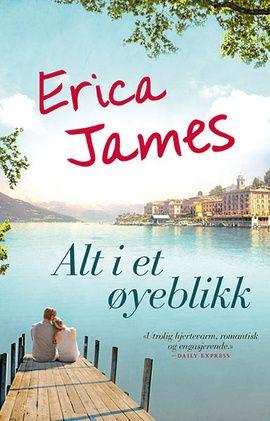 Bokanmeldelse: Erica James: «Alt i et øyeblikk» - Bokanmeldelser - VG