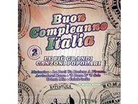 Buon Compleanno Italia: Le Grandi Canzoni Popolari Italiane - Artisti Vari #Ciao