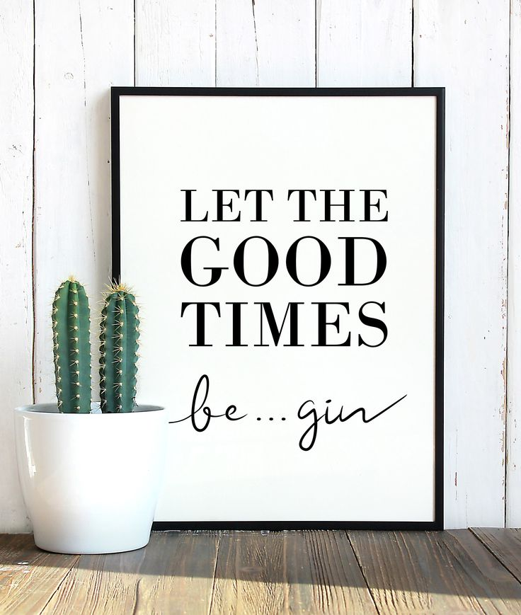Gin Let The Good Times Begin Weiß Poster Weiß Gin