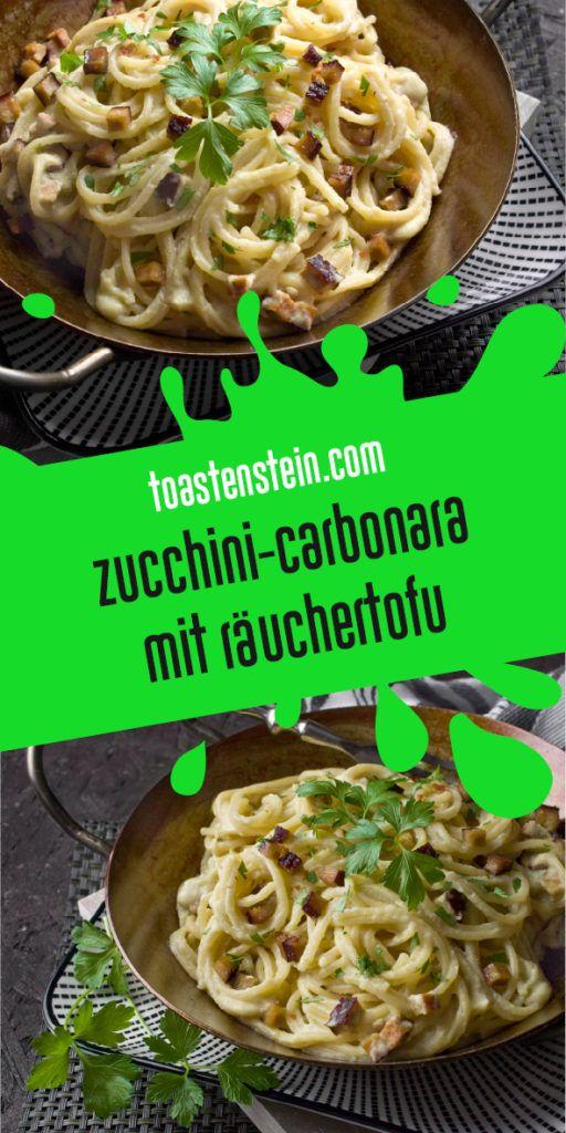 Veganes Zucchini Carbonara mit geräuchertem Tofu   – Food