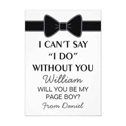 Will you be my page boy card with a classic black and white bow tie design! #wedding