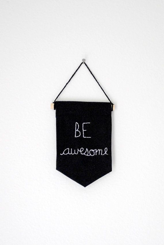 BE AWESOME - Mini Single Banner - Black and White - 6.25 x 4.25 inches