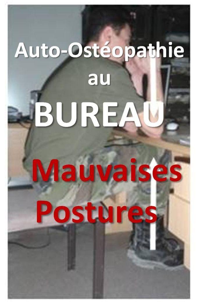Auto-osteopathie au bureau: Mal de dos, mauvaises postures assises