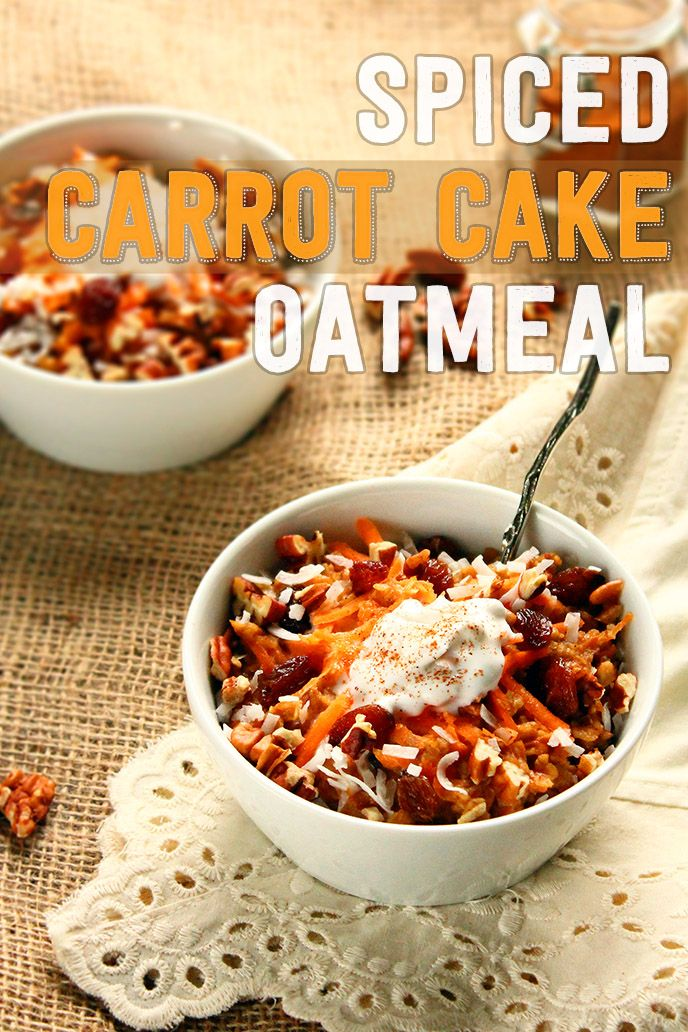 Spiced Carrot Cake Oatmeal with Coconut Cream | Recipe | Carrot Cake ...