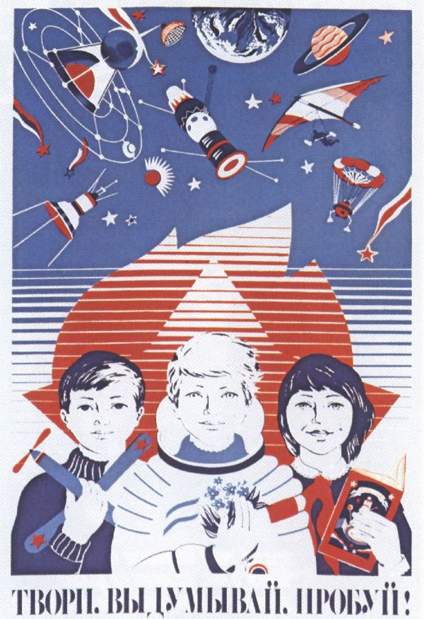 Science, Progress and Technological Development in Soviet Posters | Russia