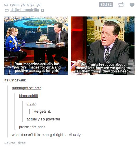 Tavi Gevinson on Colbert Report - I'm sad that I found this on the humor board because even though it's a joke it's dead on.
