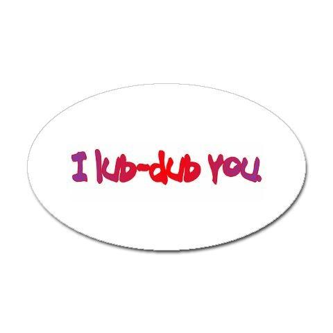 I Lub-Dub You. LOVE FROM A CARDIAC NURSE.