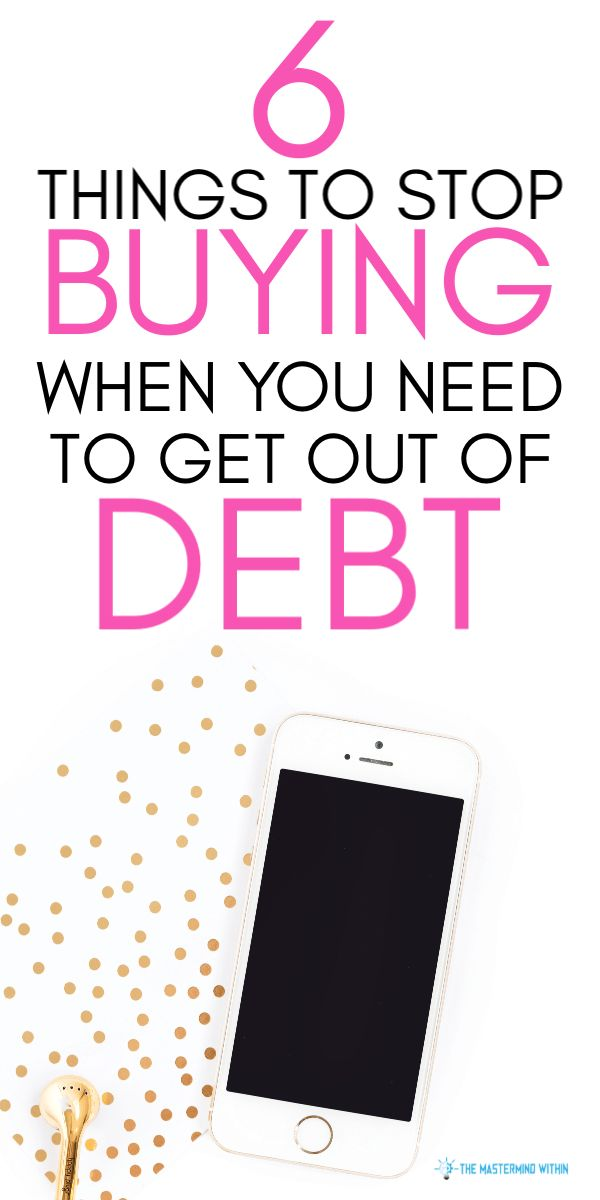 6 Things to Stop Buying When You're Trying to Get Out of Debt