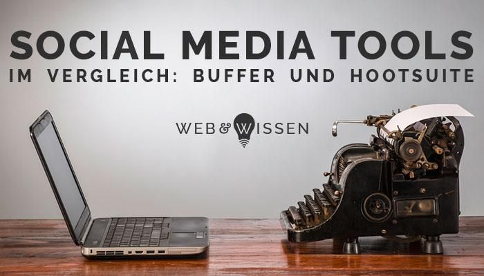 Buffer und Hootsuite - Vergleich der Social Media Tools (scheduled via http://www.tailwindapp.com?utm_source=pinterest&utm_medium=twpin&utm_content=post100229737&utm_campaign=scheduler_attribution)