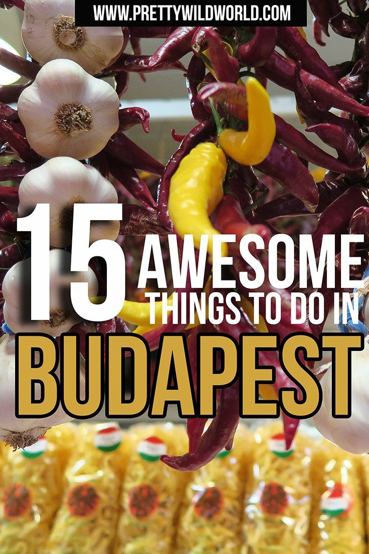 Planning to go on a holiday to Budapest soon? Here's a list of 15 awesome things to do in Budapest you should NOT miss! Check it out or pin it to read later!