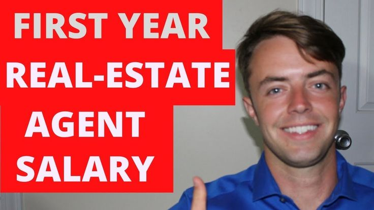 First Year Real-Estate Agent Salary (How Much Can You Make ...