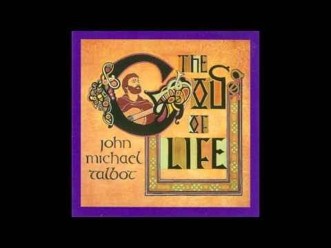 John Michael Talbot - Glory To Thee   (2012)
