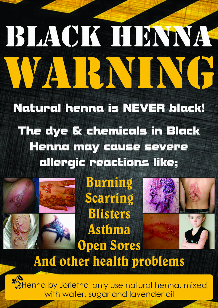 Black Henna Warning Black Henna is NOT Henna!!