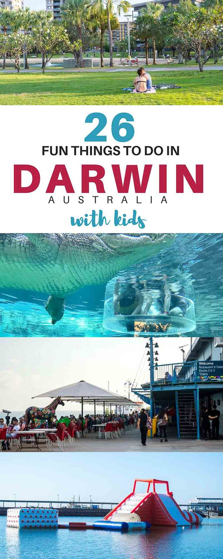 Best Things to do in Darwin Australia | Where to stay in Darwin | Getting around Darwin | Darwin with Kids | Darwin Travel | Darwin Northern Territory