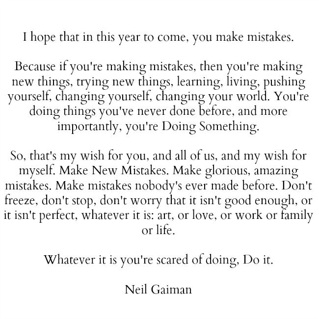 #NeilGaiman #Quotes #Mistakes #Life #PearlsOfWisdom