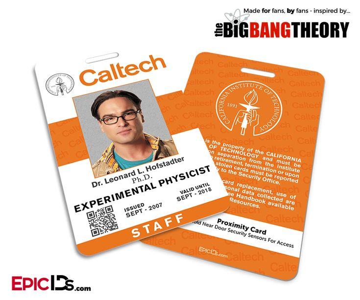 The Big Bang Theory Inspired Caltech Staff ID - Leonard Hofstadter