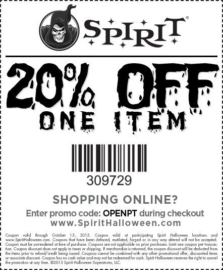 Spirit Halloween is now opening! Visit our stores and begin your Halloween shopping experience with a 20% off coupon! Find your local Spirit store at SpiritHalloween.com that is if you're brave enough to enter!