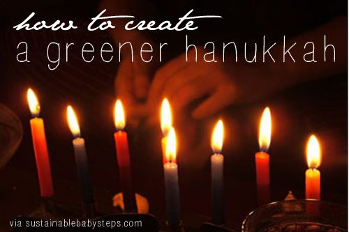With these simple ideas you can create your eco-friendly Hanukkah traditions.