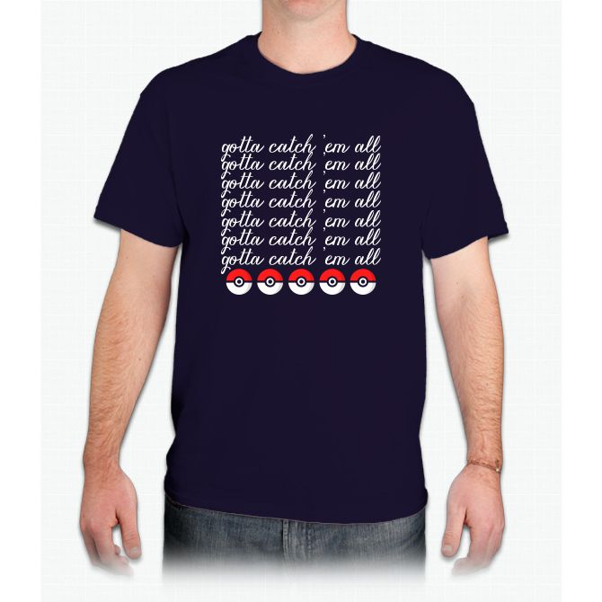 Gotta Catch 'em All : Pokemon Go Pikachu - Mens T-Shirt