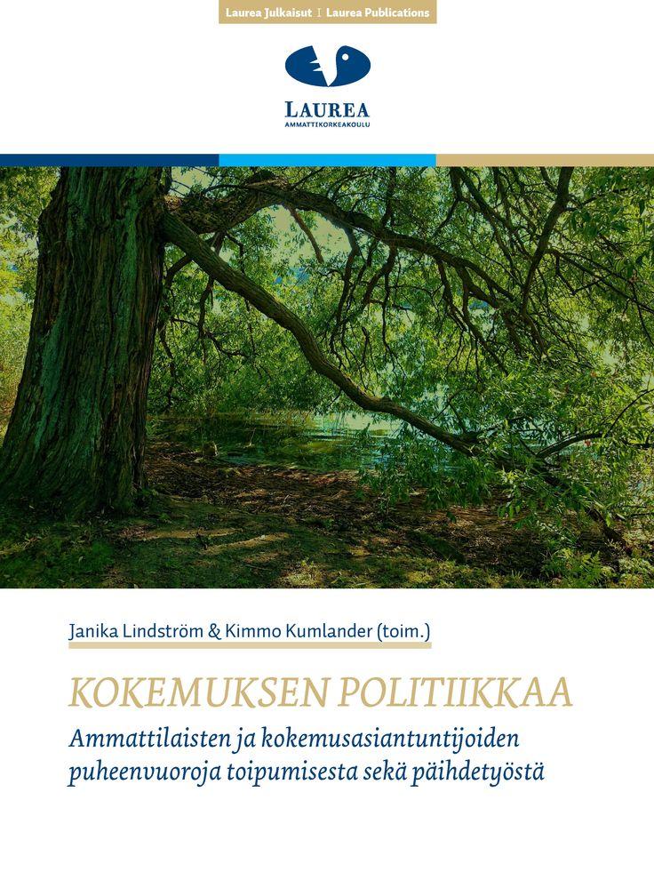 48. Lindström & Kumlander (toim.) (2015) Kokemuksen politiikkaa. Ammattilaisten ja kokemusasiantuntijoiden puheenvuoroja toipumisesta sekä päihdetyöstä (PDF) Tämä julkaisu avaa näkökulmia rikosseuraamus-, sosiaali- ja päihdetyön ammattilaisille ja opiskelijoille, kun he haluavat kehittää työtään asiakaslähtöisesti tai yhteistyössä kokemusasiantuntijoiden kanssa.