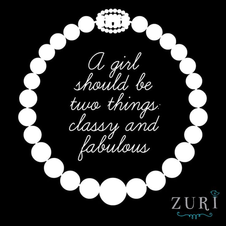 Happy Friday fashionistas, be classy + fabulous this weekend!  #Quotes #Friday #Inspiration