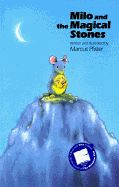 Milo and the Magical Stones - Marcus Pfister