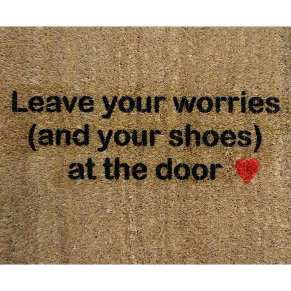leave your worries (and your shoes) at the door // #doormat