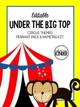 Editable Circus Themed Classroom Pennant Pack & Nametag Kit