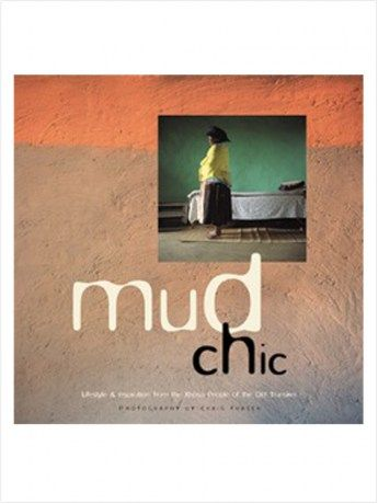 Mud Chic - https://www.rubyroadafrica.com/shop-online/lifestyle/books/mud-chic-quivertree-publications-gift-detail