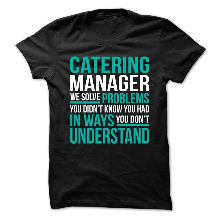 20 best Catering Manager T-Shirts \ Hoodies images on Pinterest - catering manager