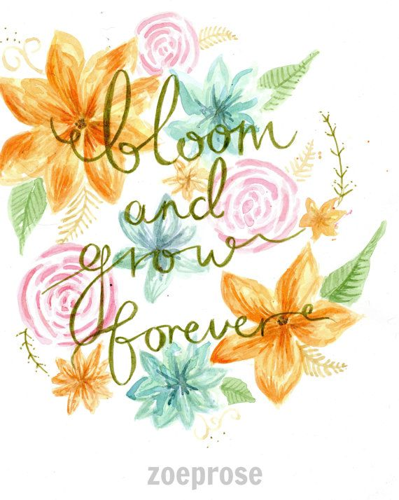 Bloom and grow forever.... Love these lyrics from Eidelweiss, Sound of Music. Pretty brushlettering! Now a Printable Download by Zoeprose on Etsy
