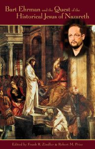 Mythicists on Bart Ehrman's  quest for the historical Jesus