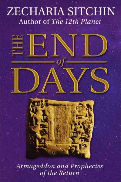 End of Days : Armageddon and Prophecies of the Return