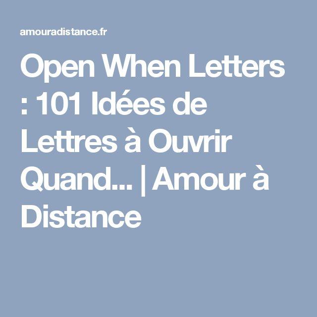 Open When Letters : 101 Idées de Lettres à Ouvrir Quand...   Amour à Distance