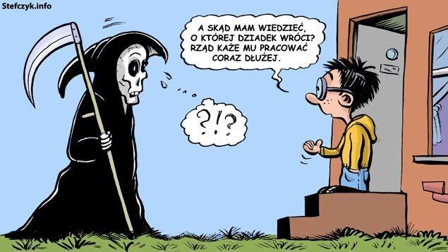 Przez reformę emerytalną nawet śmierć może mieć kłopoty!;)