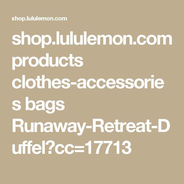 shop.lululemon.com products clothes-accessories bags Runaway-Retreat-Duffel?cc=17713