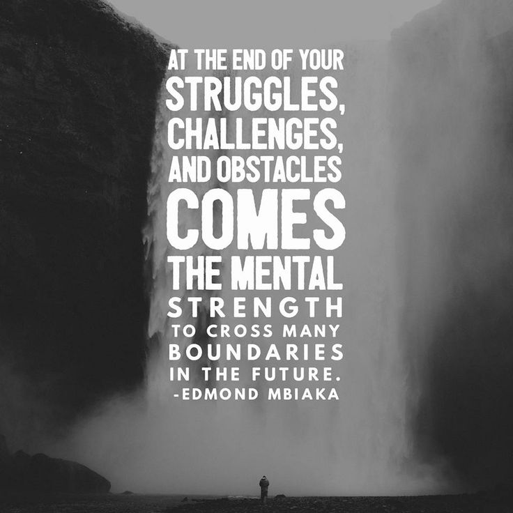 Improve the Quality of Your Life By Embracing These Mental Strengthening Lessons.