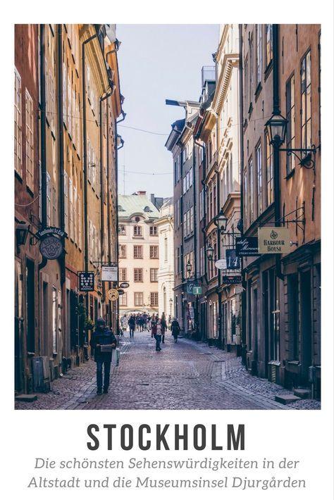 Stockholm: Die schönsten Sehenswürdigkeiten in der Gamla Stan und auf Djurgarden